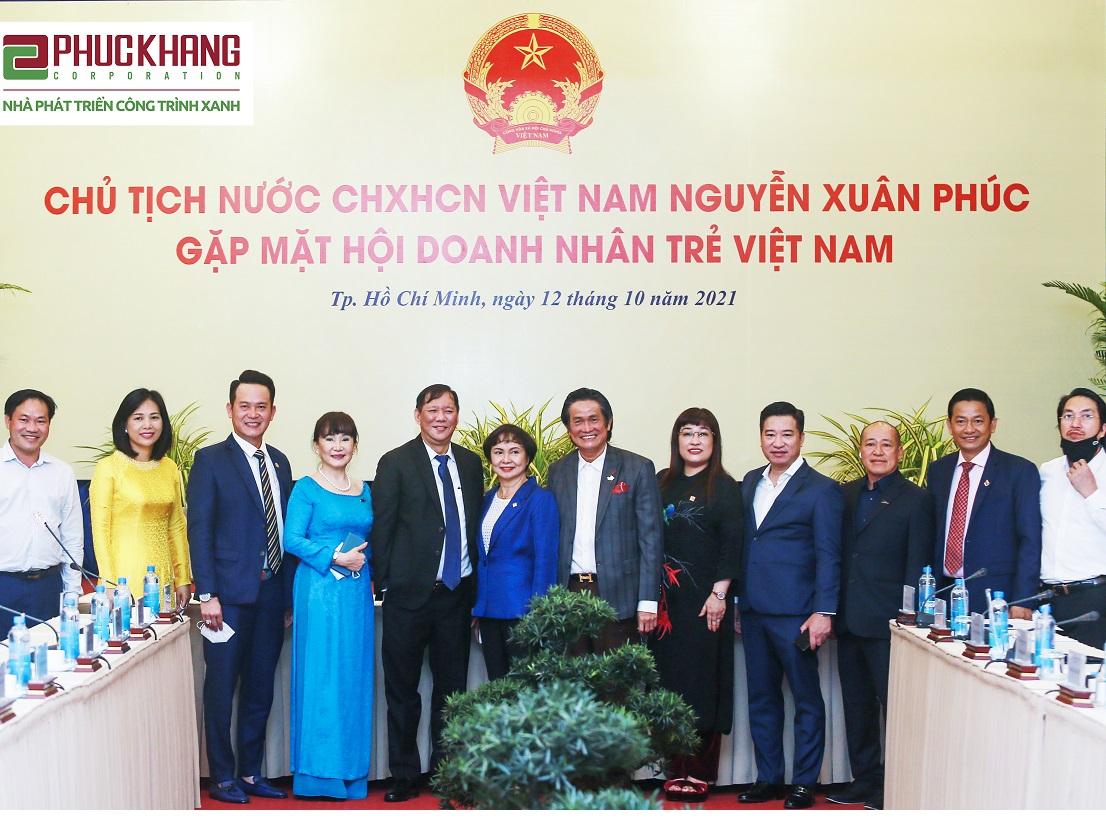 CEO PHUC KHANG CORPORATION THAM DỰ CUỘC GẶP MẶT, TRAO ĐỔI VỚI CHỦ TỊCH NƯỚC NGUYỄN XUÂN PHÚC